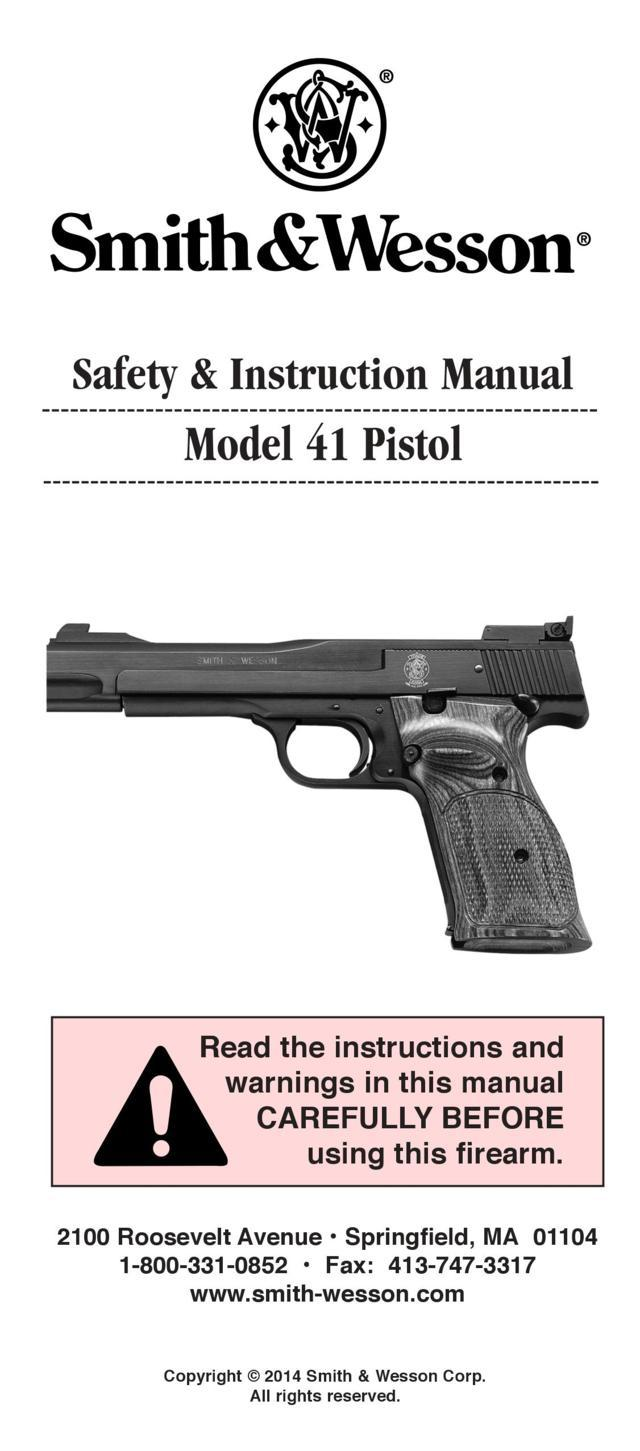 Smith & Wesson 41 (pistol) – Manual