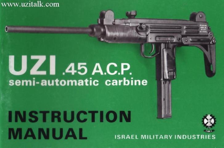 I M I  UZI 45 A C P  Semi Auto Carbine – Manual